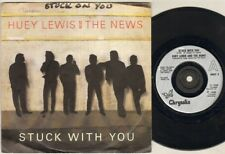 "HUEY LEWIS AND THE NEWS Stuck With You  7"" Ps, B/W Don'T Ever Tell Me That You L"