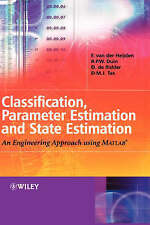 CLASSIFICATION, PARAMETER ESTIMATION AND STATE ESTIMATION: AN By Robert P. Duin