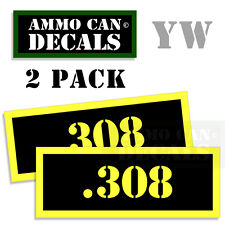 .308 Ammo Can Box Decal Sticker Set bullet ARMY Gun safety Hunting 2 pack 308 YW