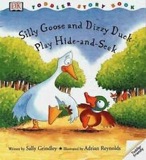 Toddler Story Book: Silly Goose and Dizzy Duck Play Hide and Seek-ExLibrary