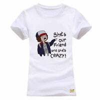She Is Our Friend And She Is Crazy T shirt Casual Women Short Sleeve Tees