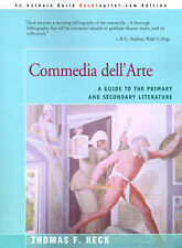 NEW Commedia Dell'Arte: A Guide to the Primary and Secondary Literature