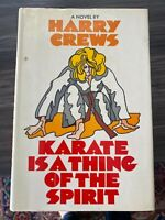 Harry Crews - Karate is a Thing of the Spirit (Hardcover, 1st edition)