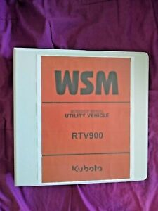 Kubota RTV900 RTV 900 UTILITY VEHICLE Service Repair Manual + Operators Manual