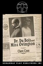 Dr du Bois and Miss Ovington by Clare Coss (2014, Paperback)