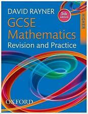 GCSE Mathematics Revision and Practice: Higher Student Book by David Rayner...