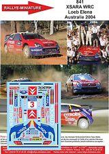 DECALS 1/43 REF 841 CITROEN XSARA WRC SEBASTIEN LOEB RALLYE AUSTRALIE 2004 RALLY