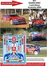 DÉCALS 1/43 réf 841 Citroen  XSARA WRC Loeb Elena  Australie 2004