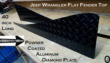 "Jeep wrangler YJ Powder Coat Aluminum Diamond Plate Full 40"" long Fender top Set"