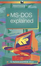 Good, MS-DOS 6 Explained (BP), Oliver, Phil, Kantaris, Noel, Book