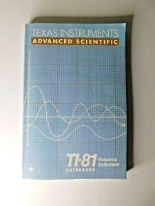 Texas Instruments Advanced Scientific TI-81 Graphics Calculator Guidebook
