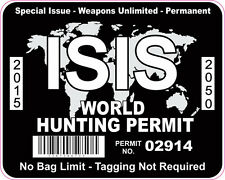 ISIS WORLD HUNTING PERMIT INTERNATIONAL VINYL STICKER DECAL BLACK