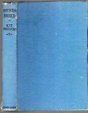 1943/46 BROKEN BREED Australian Novel KIT HIGSON