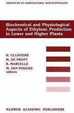 Biochemical and Physiological Aspects of Ethylene Production in Lower and...