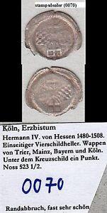 stampsdealer Köln EBM Hermann IV. von Hessen 1480-08 einseit. Vierschildheller