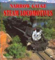 Narrow Gauge Steam Locomotives Paperback Brian Solomon