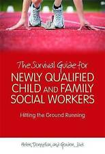 The Survival Guide for Newly Qualified Child and Family Social Workers-RRP£18.99