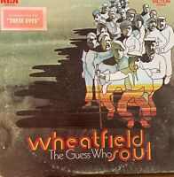 THE GUESS WHO*Pre-Owned LP WHEATFIELD SOUL**RARELY PLAYED