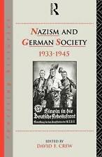 Nazism and German Society, 1933-45 (Rewriting Histories), Good Condition Book, ,
