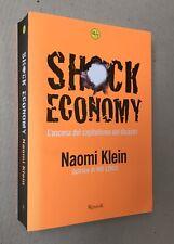 Shock Economy L'ascesa del capitalismo dei disastri - Naomi Klein - Rizzoli 2007