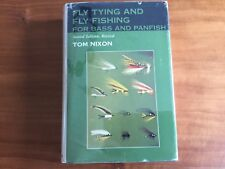 Fly Tying & Fly Fishing for Bass & Panfish by Tom Nixon 1977 HC/DJ Barnes 2nd Ed