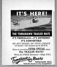 1957 Print Ad Tomahawk Trailermate Boats Tomahawk,Wisconsin
