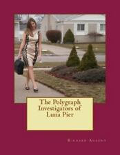 The Polygraph Investigators of Luna Pier (Paperback or Softback)