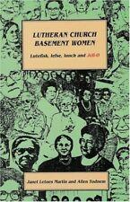 Lutheran Church Basement Women: Martin and Todnem