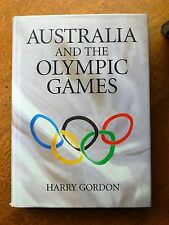 Australia and the Olympics 1894-1994: The Official History by Harry Gordon (Ha..