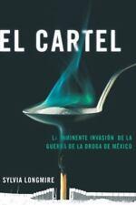 El Cartel: La inminente invasion de la guerra de la droga de Mexico-ExLibrary