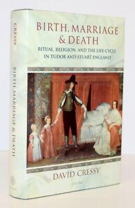 Cressy/Birth, Marriage & Death: Ritual, Religion, Life-Cycle, Tudor & Stuart