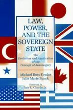 Law, Power, and the Sovereign State: The Evolution and Application of-ExLibrary