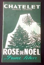 THEATRE DU CHATELET programme 1959 Rose de Noël - Franz Lehar, André Dassary...