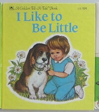 Vintage Children's Tell a Tale Book I Like to Be Little NEW Old Stock Nice!