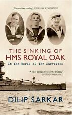 THE SINKING OF THE HMS ROYAL OAK New Paperback Book Dilip Sarkar