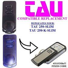 TAU 250-SLIM, TAU 250-K-SLIM compatibile radiocomando telecomando 433,92MHz clon