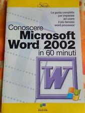GUIDA: CONOSCERE MICROSOFT WORD 2002 in 60 minuti di PATRIZIA GRECO - ED. MASTER