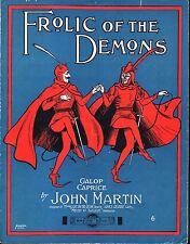 Frolic of the Demons GALOP Caprice 1906 John Martin Sheet Music FUN DEVIL Cover!