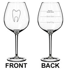 Jumbo 20oz Wine Glass 2 Sided Dentist Dental Assistant Good Bad Day Fill Lines