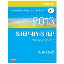 Workbook for Step-by-Step Medical Coding, 2013 Edition, 1e, Buck MS  CPC  CPC-H
