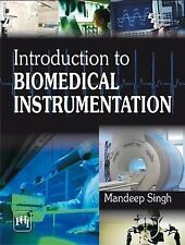 Introduction to Biomedical Instrumentation by Mandeep Singh (Paperback, 2010)