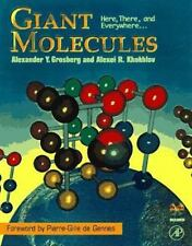 NEW - Giant Molecules: Here, There, and Everywhere
