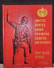 United States Army Training Center Air Defense Texas 1967 Yearbook 1st ed