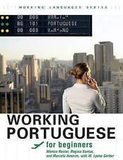 Working Portuguese for Beginners: , Student's Edition by Marcelo Amorim, Regina Santos, M. Lynne Gerber, Monica Rector (Paperback, 2010)