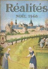 RÉALITÉS revue ART Caveau MONTPENSIER & René LEMAIRE au Pied de Cochon NOËL 1948