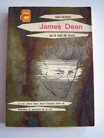 JAMES DEAN OU LE MAL DE VIVRE , épris d'absolu , amoureux de la vie .