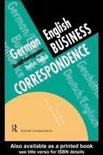 German/English Business Correspondence: Geschaftskorrespondenz Deutsch/Englisch