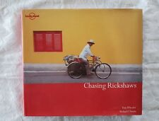 Chasing Rickshaws by Tony Wheeler and Richard I' Anson | HC/DJ 1st Edition