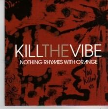 (BX972) Kill The Vibe, Nothing Rhymes With Orange - 2008 DJ CD