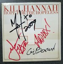 Kill Hannah ‎– Hope for the Hopeless SIGNED